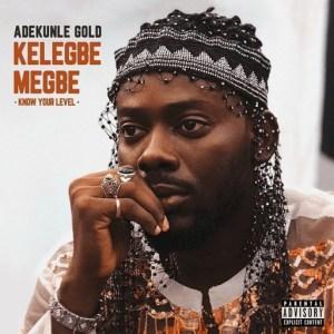 Instrumental: Adekunle Gold - Kelegbe Megbe